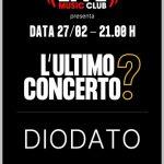 L'Ultimo Concerto?  SUL PALCO DEL LIVE MUSIC CLUB di TREZZO SULL'ADDA (MI) SALIRÀ DIODATO