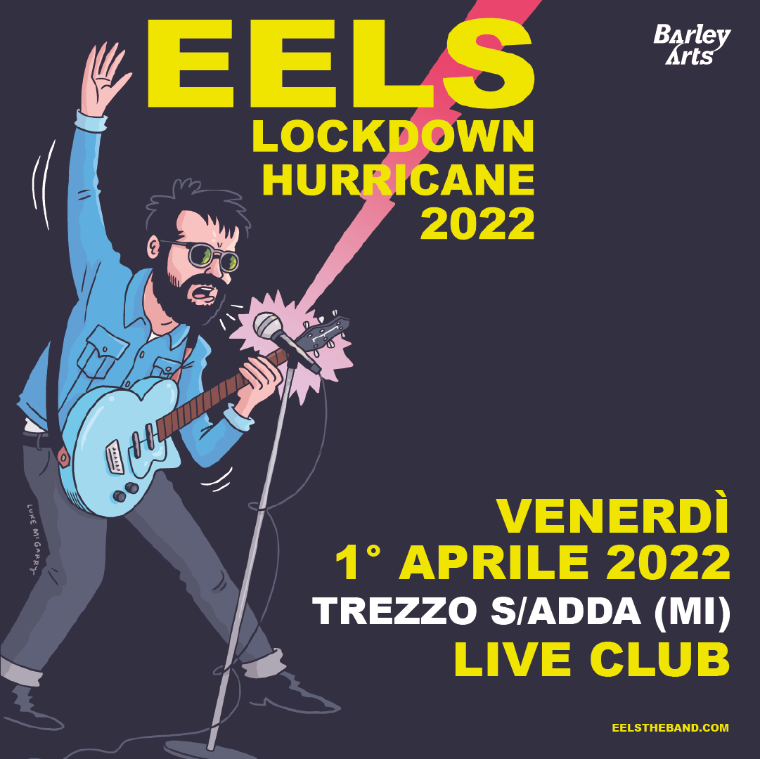 """Featured image for """"EELS in concerto al Live Club in aprile 2022"""""""