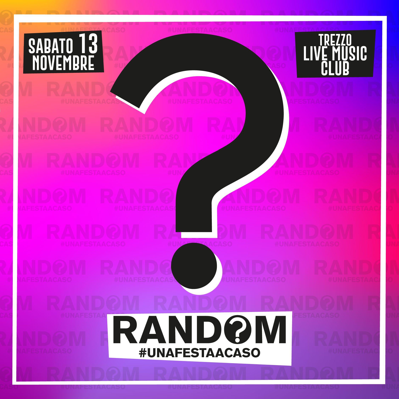 """Featured image for """"Random, una festa a caso® vi aspetta!"""""""